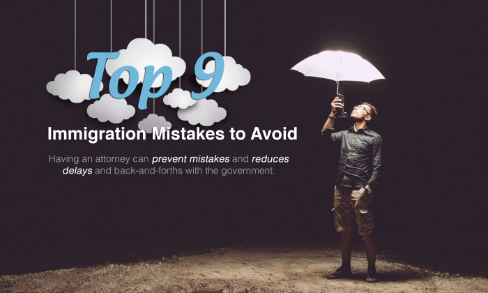 top 9 mistakes immigration mistakes